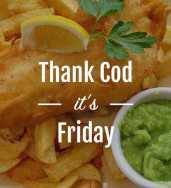 The Plaice Thank Cod it's Friday